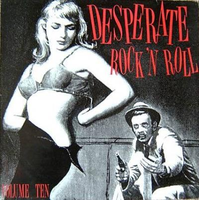 Desperate Rock'n'Roll - Part 1