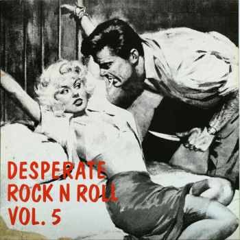 Desperate Rock'n'Roll - Part 3
